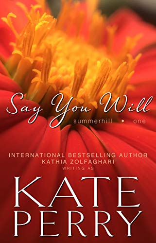 Say You Will (A Summerhill Novel Book 1) (English Edition)