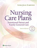 Nursing Care Plans: Transitional Patient & Family Centered Care (Nursing Care Plans and Documentation)