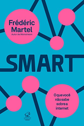 Smart: O que você não sabe sobre a internet
