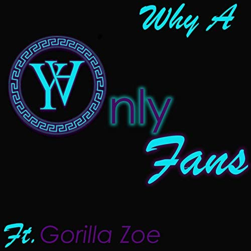Why A feat. Gorilla Zoe