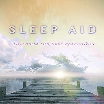 Sleep Aid Playlist: Lullabies for Deep Relaxation