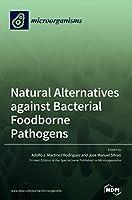 Natural Alternatives against Bacterial Foodborne Pathogens