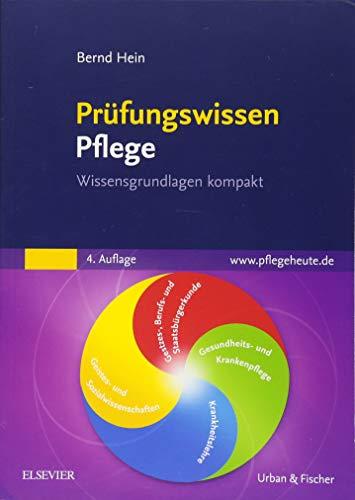 Prüfungswissen Pflege: Wissensgrundlagen kompakt