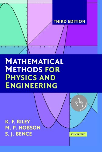 Mathematical Methods for Physics and Engineering: A Comprehensive Guide (English Edition)