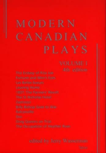 Modern Canadian Plays: Volume 1