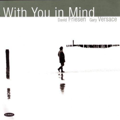 David Friesen & Gary Versace