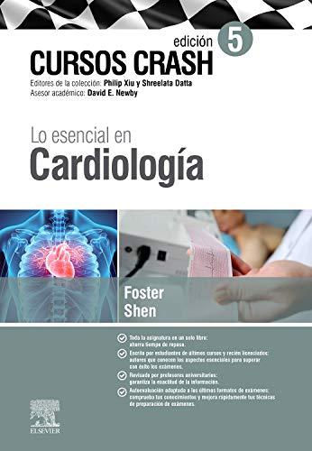 Lo esencial en Cardiología: Cursos Crash (Spanish Edition)