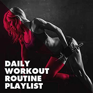 Daily Workout Routine Playlist
