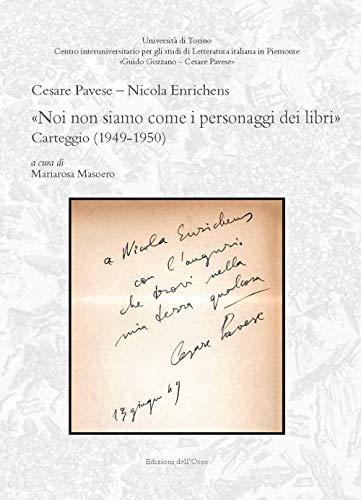 «Noi non siamo come i personaggi dei libri». Carteggio (1949-1950). Ediz. critica