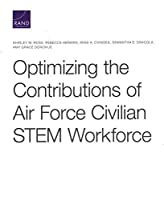 Optimizing the Contributions of Air Force Civilian Stem Workforce