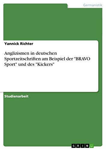 Anglizismen in deutschen Sportzeitschriften am Beispiel der