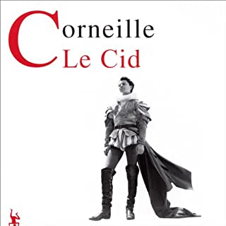 Le Cid                   De :                                                                                                                                 Pierre Corneille                               Lu par :                                                                                                                                 Gérard Philipe,                                                                                        Jean Vilar,                                                                                        Monique Chaumette,                   and others                 Durée : 1 h et 49 min     1 notation     Global 4,0