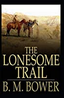 Lonesome Land-Original Edition(Annotated)