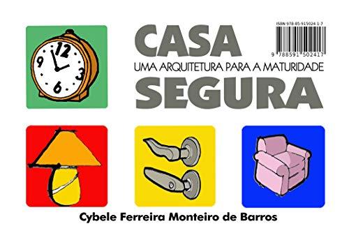 CASA SEGURA: Uma Arquitetura para a Maturidade (Portuguese Edition) ⭐