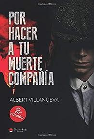 Por hacer a tu muerte compañía par Albert Villanueva