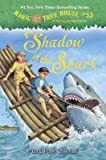 [(Magic Tree House #53 : Shadow of the Shark)] [By (author) Mary Pope Osborne ] published on (July, 2015)