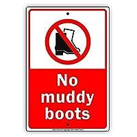 No Muddy Boots Allowed Clean 金属板ブリキ看板警告サイン注意サイン表示パネル情報サイン金属安全サイン