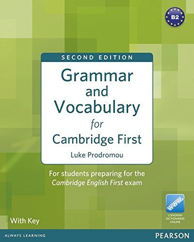 [(Grammar and Vocabulary for FCE with Key + Access to Longman Dictionaries Online)] [ By (author) Luke Prodromou ] [March, 2012]