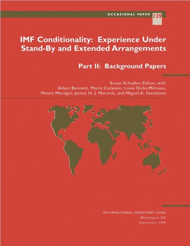 IMF Conditionality: Experience Under Stand-By and Extended Arrangements, Part II: Background Papers (Occasional paper) (English Edition)