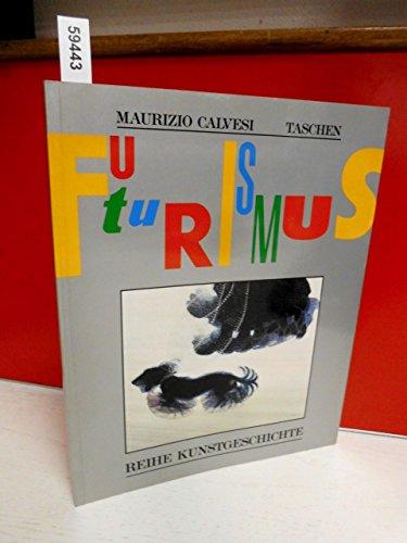 Der Futurismus. Kunst und Leben