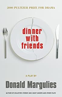 by Margulies, Donald Dinner with Friends (2000) Paperback