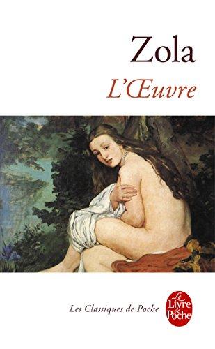 L'oeuvre (Classiques t. 429)