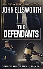 The Defendants: A Legal Thriller (Thaddeus Murfee Legal Thriller Series Book 1)