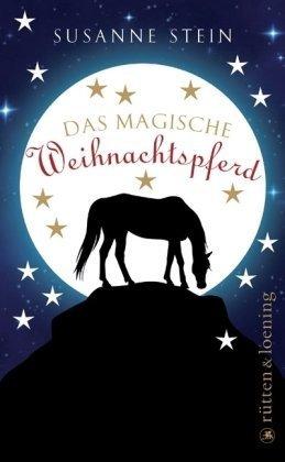 Das magische Weihnachtspferd