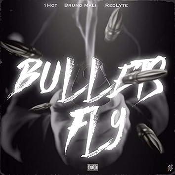 Bullets Fly