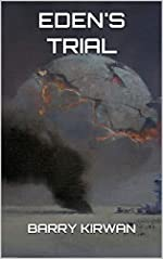 Eden's Trial (Eden Paradox Book 2)