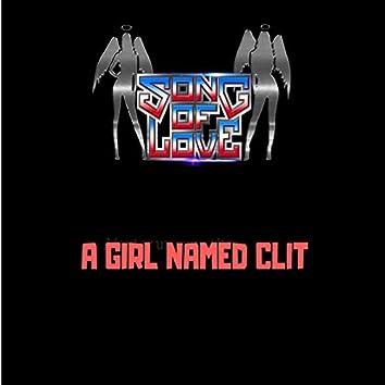 A Girl Named Clit