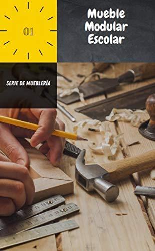 Serie de Mueblería: Crear Muebles paso a paso de forma sencilla