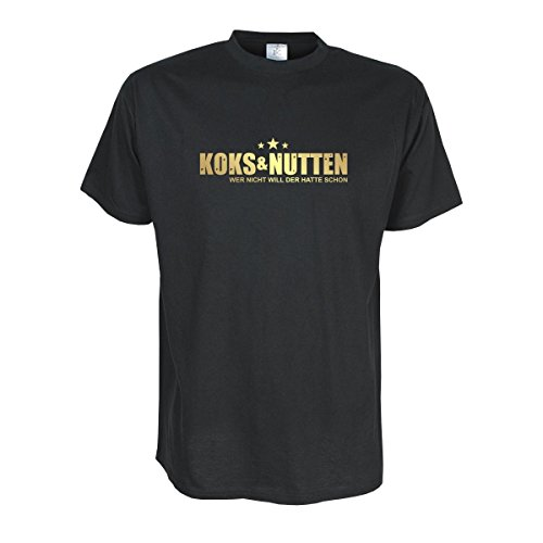 Fun T-Shirt Koks & Nutten, wer Nicht Will der Hatte Schon, Cooles Statement, lustiges witziges Party Spaß Shirt oder Geschenk große Größen (SDR021) XXL