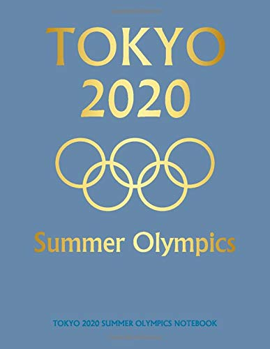 TOKYO 2020 SUMMER OLYMPICS Notebook - 8.5 x 11 in (21.59 x 27.94 cm) Composition Journal for writing. 100 pages: lined white paper: Decorative PANTONE ... more colors from NYFW SPRING/SUMMER colors!