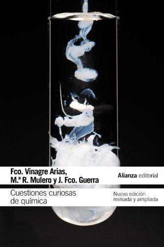 Cuestiones curiosas de química: Nueva edición revisada y ampliada (El libro de bolsillo - Ciencias)