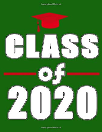 Class of 2020: 8.5 x 11 Notebook, 120 lined pages, college ruled, Version 6 Green