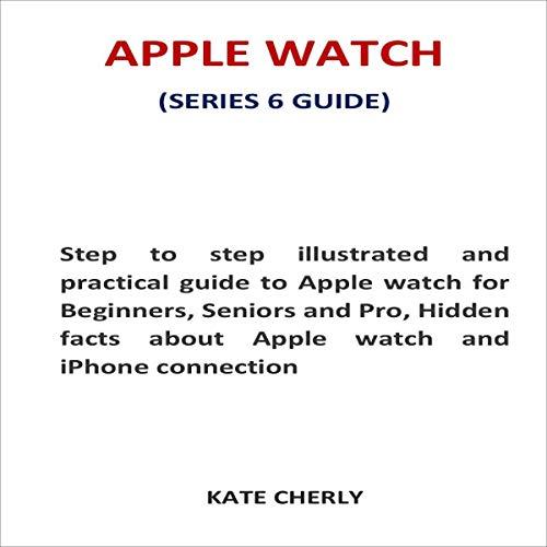 Couverture de Apple Watch (Series 6 Guide)