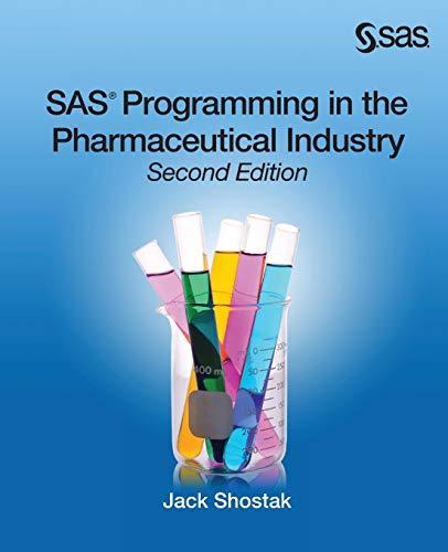 SAS Programming in the Pharmaceutic…