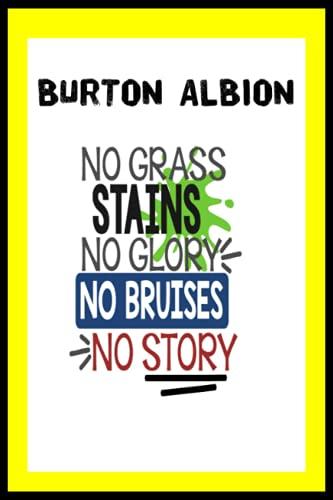 Burton Albion: Quick Journal, Burton Albion FC Journal, Burton Albion Football Club, Burton Albion FC Diary, Burton Albion FC Planner, Burton Albion FC