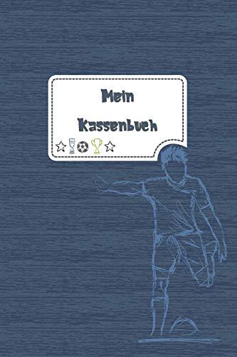 Mein Kassenbuch: einfaches Kassenbuch für Kinder - Einnahmen Ausgaben Übersicht - Erlerne den Umgang mit Geld - Fussball blau - Geschenkbuch – 120 Seiten - ca. DIN A5
