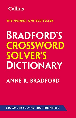 Bradford S Crossword Solver S Dictionary More Than 250 000 Solutions For Cryptic And Quick Puzzles Ebook Bradford Anne R Amazon Co Uk Kindle Store