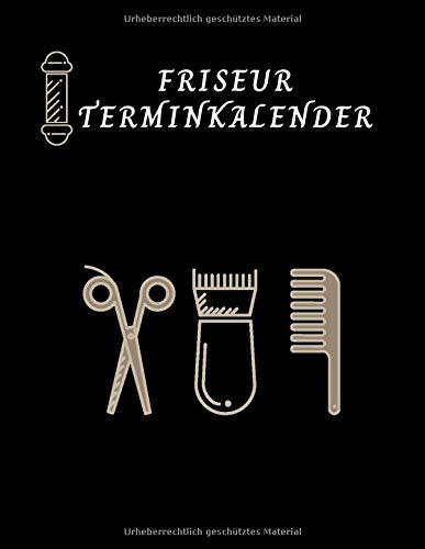 Friseur Terminkalender: Terminbuch Friseur  , Terminplan für Friseur,  Kosmetikerin, Schönheitssalon, 7:00 Uhr bis 20:00 Uhr, 15-Minuten-Intervall, 160 Seiten