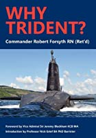 Why Trident?
