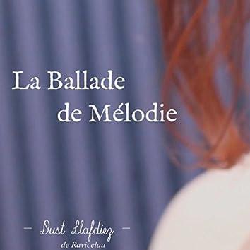 La Ballade de Mélodie