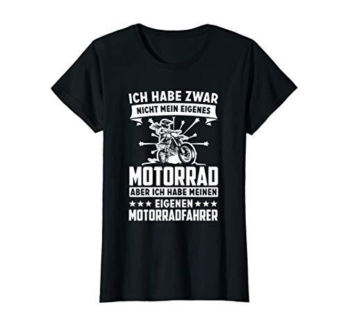 Damen Ich habe zwar nicht mein eigenes Motorrad T-Shirt Bikerin T-Shirt