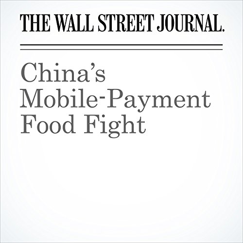 China's Mobile-Payment Food Fight copertina