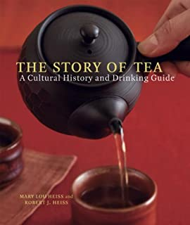 The Story of Tea: A Cultural History and Drinking Guide (English Edition)