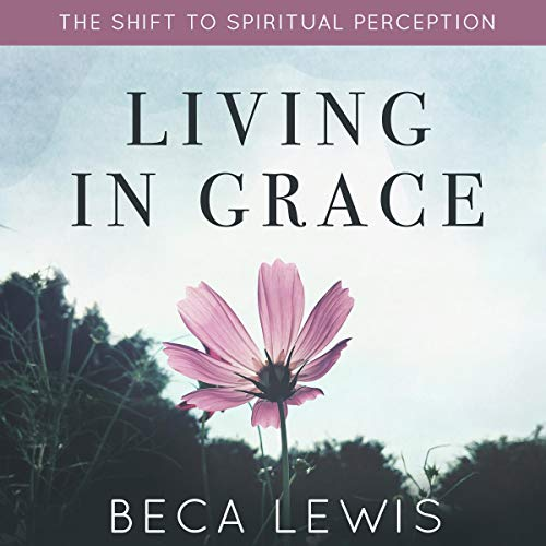 Living In Grace audiobook cover art
