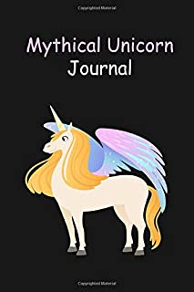 Mythical Unicorn Journal: Lined Journal for Writing, Doodling, Journaling, Office Work, Notes and School