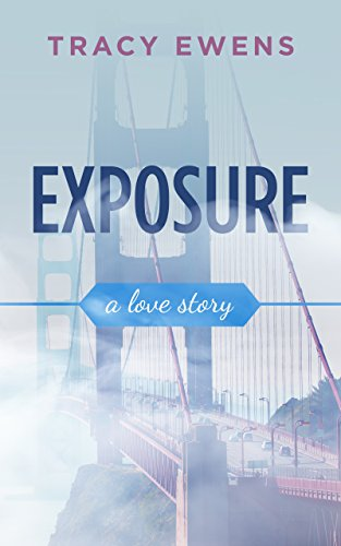 Exposure: A Love Story (English Edition)